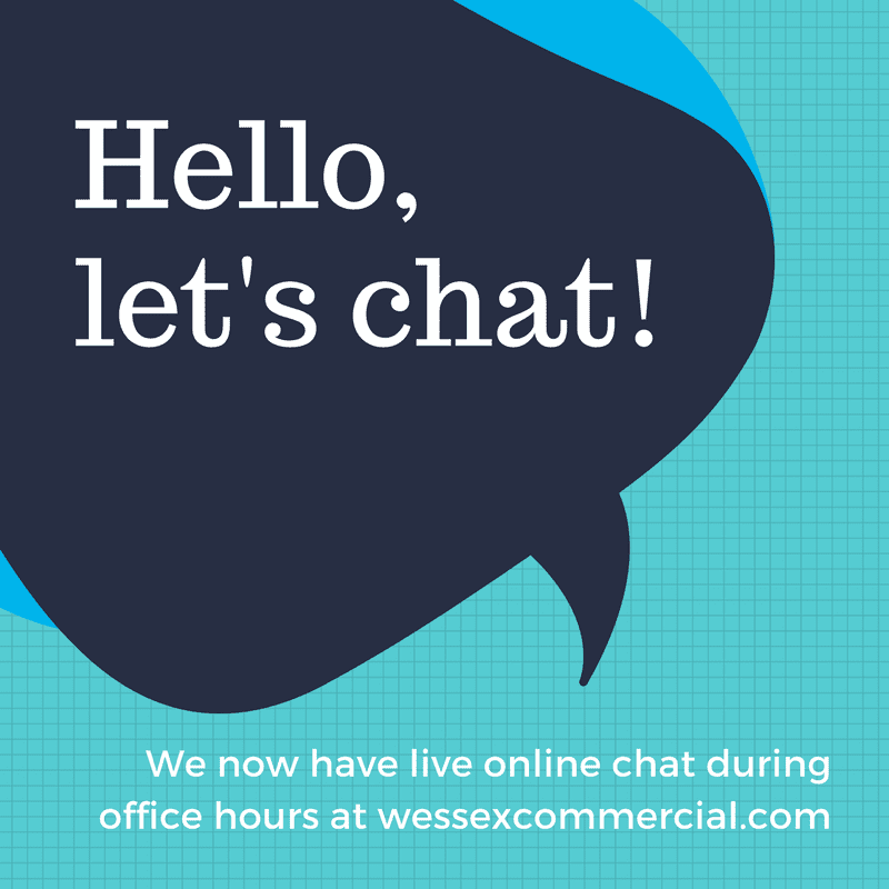 Speech bubble saying 'hello, let's chat' (we now have live online chat during office hours at wessexcommercial.com)